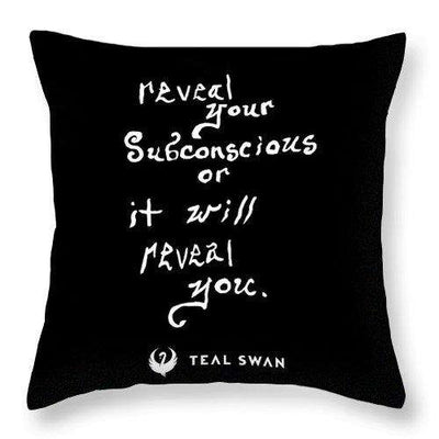 Reveal Your Subconscious Quote - Throw Pillow
