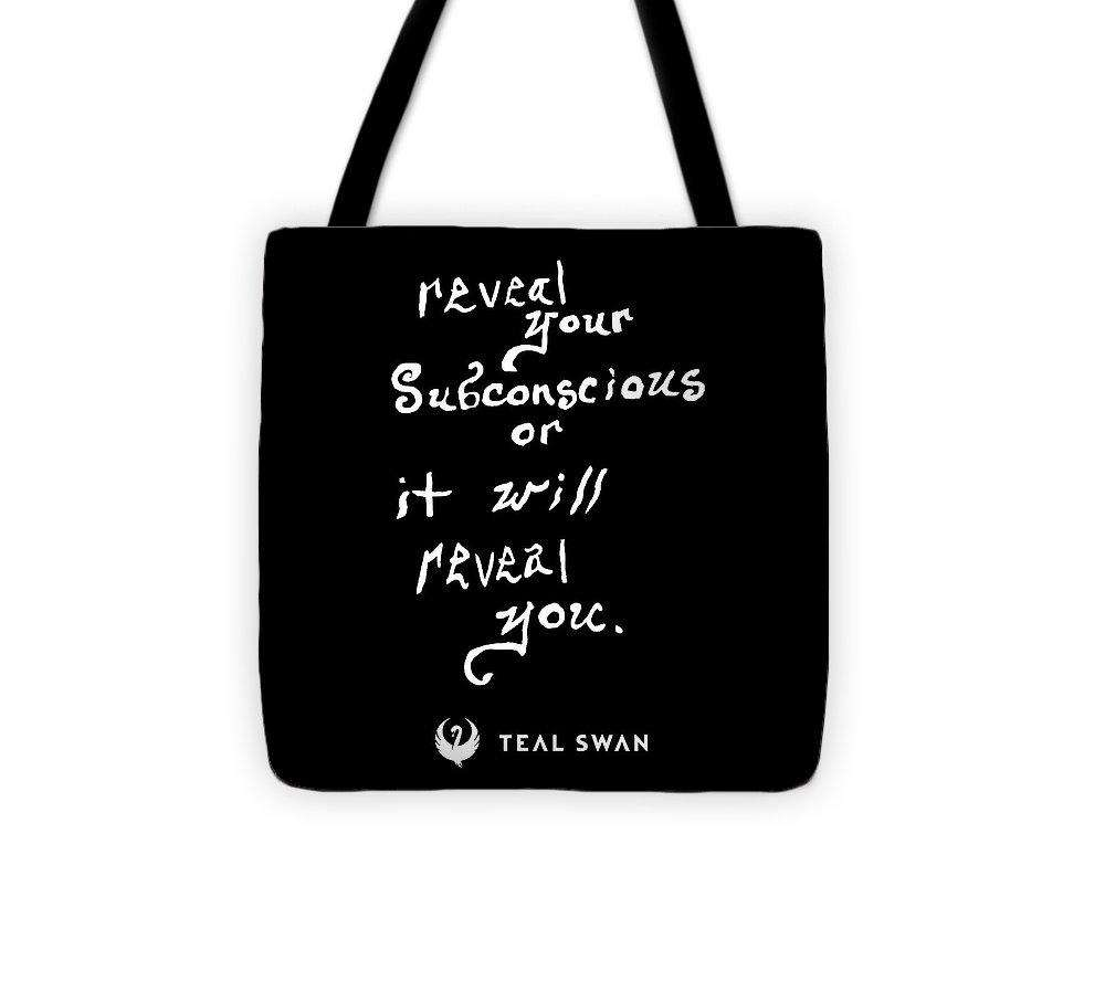 Reveal Your Subconscious Quote - Tote Bag