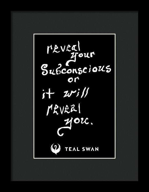 Reveal Your Subconscious Quote - Framed Print