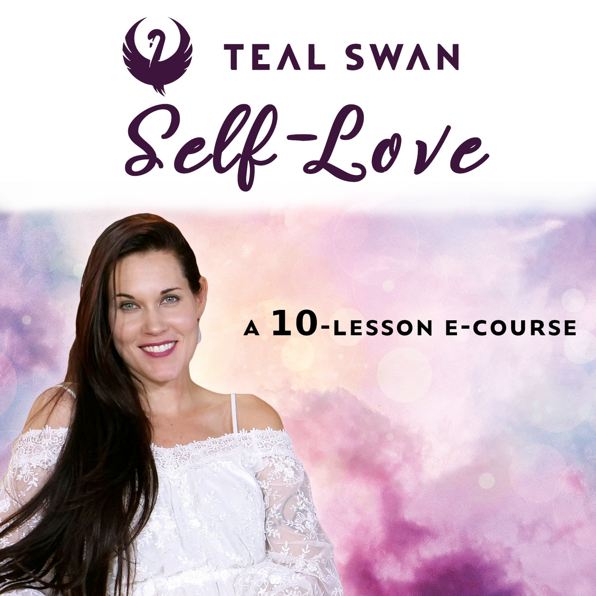Self Love E-Course by Teal Swan