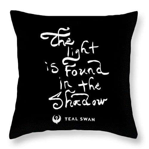 The Light Quote - Throw Pillow