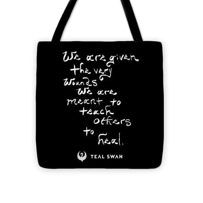 The Very Wounds Quote - Tote Bag