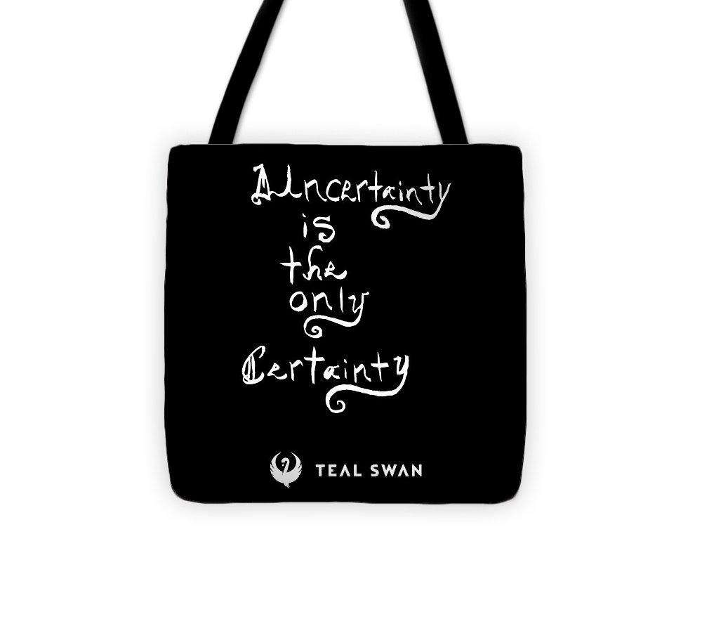 Uncertainty Quote - Tote Bag