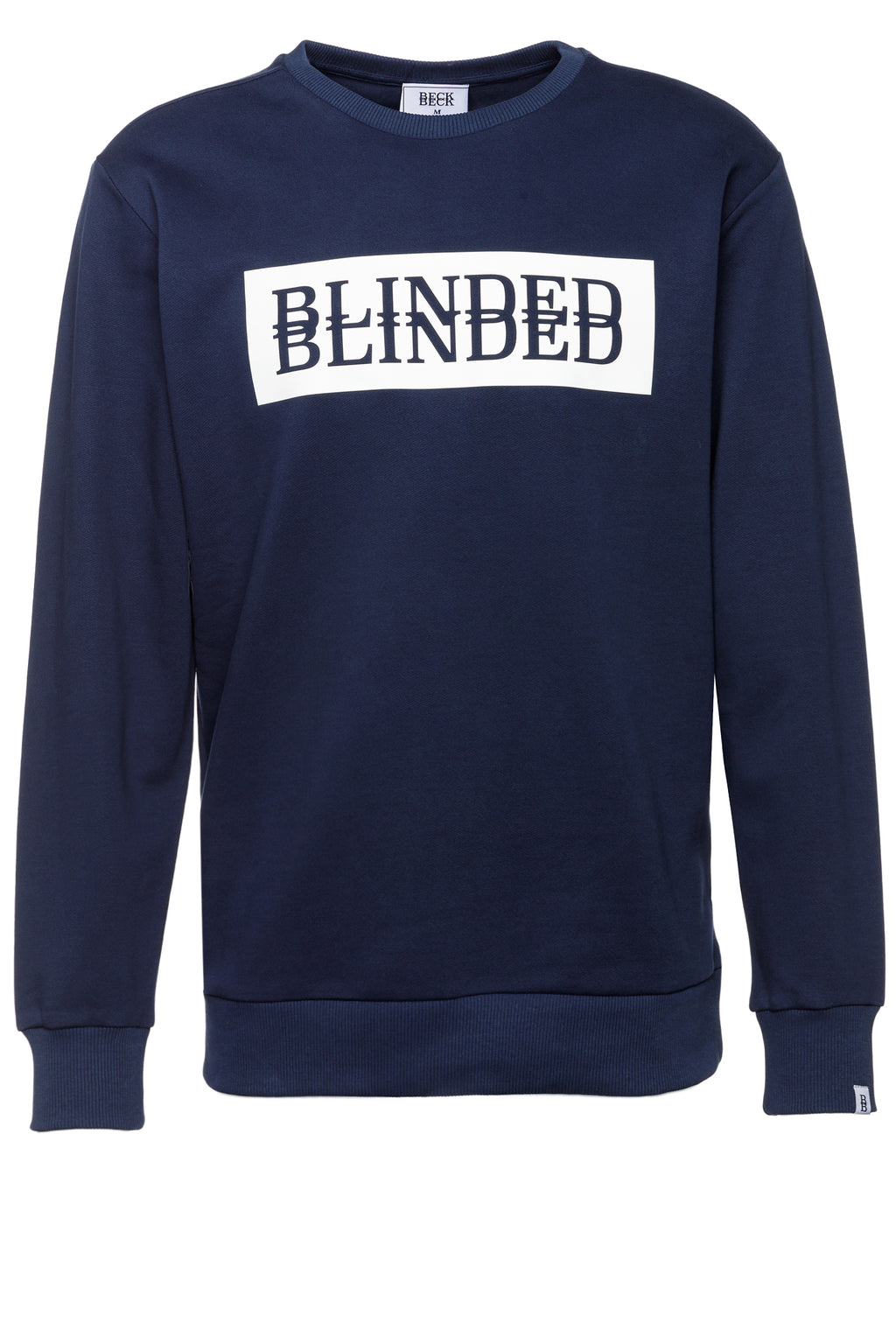 "BECK TO BECK Sweatshirt ""BLINDED BLINDED"""