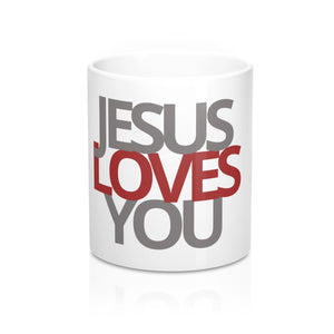 Jesus Loves You _Mug 11oz