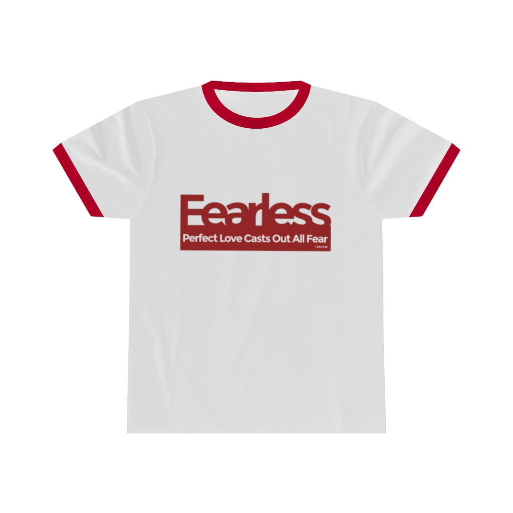Fearless, Perfect Love Casts Out All Fear - Unisex Ringer Tee