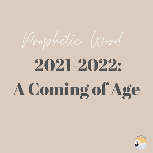2021 - 2022: A Coming of Age