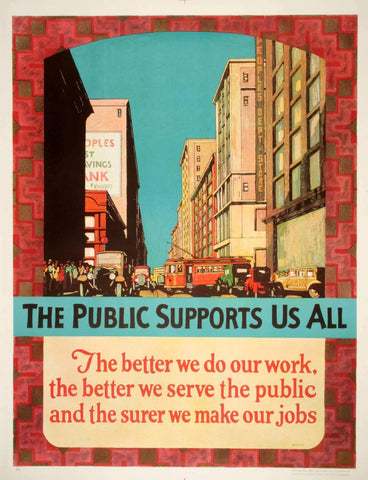 The Public Supports Us All Original Vintage Mather Work Incentive Poster