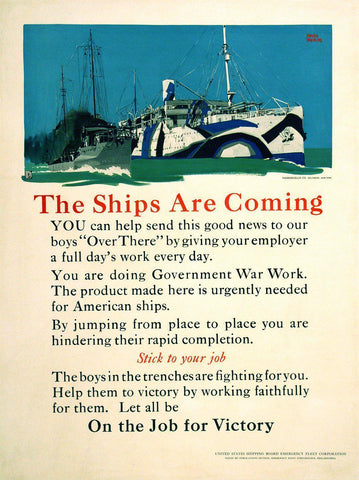 The Ships Are Coming WWI Poster