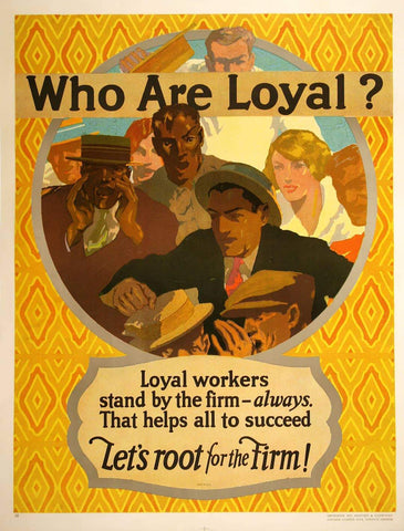 Who Are Loyal? Mather work incentive poster from 1927