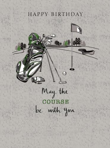 Noel Tatt Happy Birthday May The Course Be With You Birthday Card
