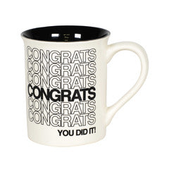 "Our Name Is Mud ""Congrats"" Mug"