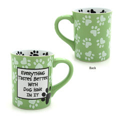 "Our Name is Mud ""Dog Hair"" Mug"