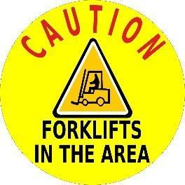 Mighty Line Caution Forklifts in the Area 12""
