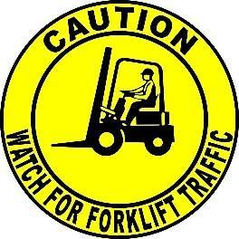 Mighty Line Caution Watch Out for Forklift Traffic Floor Sign