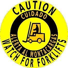 Mighty Line Caution Watch for Forklifts English & Spanish