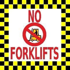 "Mighty Line No Forklifts 12"" Floor Sign"