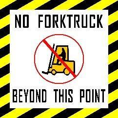 "No ForkTruck Beyond This Point 12"" Floor Sign"