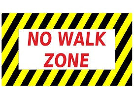 Mighty Line No Walk Zone Floor Sign