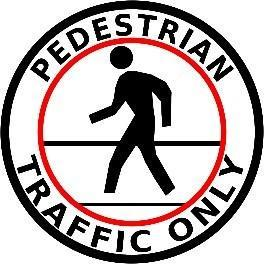 Mighty Line Circle Pedestrian Traffic Only Floor Sign