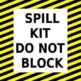 Mighty Line Spill Kit Do Not Block Floor Sign