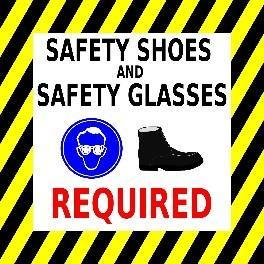 Mighty Line Safety Shoes and Safety Glasses Required Floor Sign