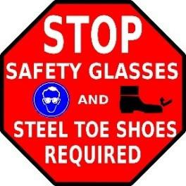 Mighty Line Stop Safety Glasses and Steel Toe Shoes Required Floor Sign