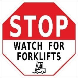 Mighty Line Stop Watch For Forklifts Floor Sign