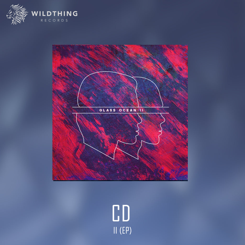 GLASS OCEAN // GLASS OCEAN II - EP // DIGIPAK CD - Wild Thing Records