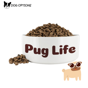 Pug Life Dog Bowl - Food or Water Dish-Dog Options