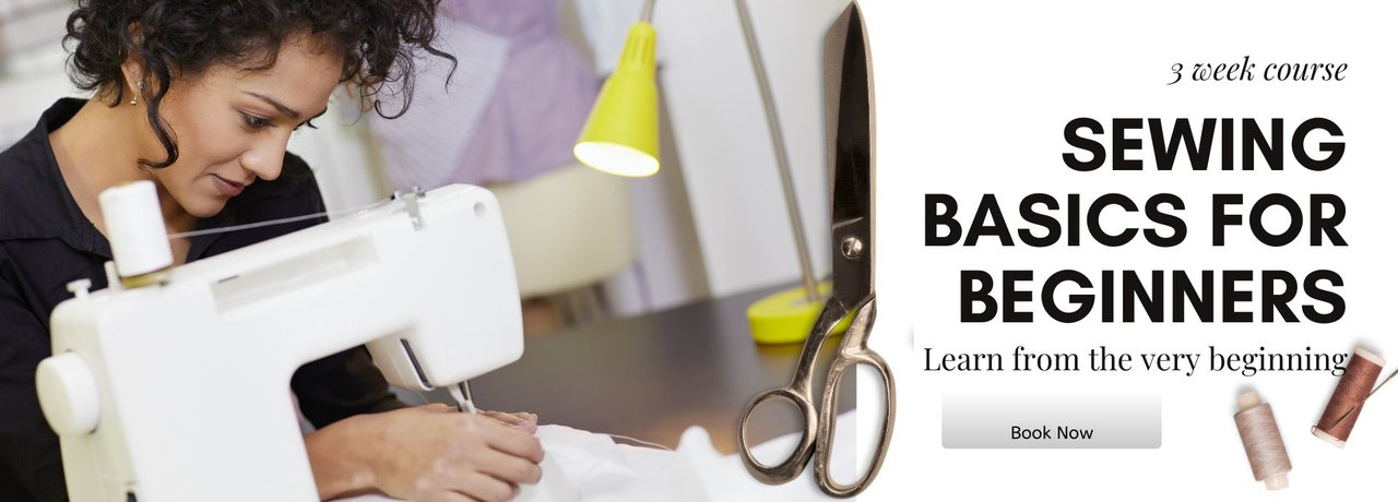 Sewing Basics for Beginners Course