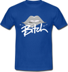 Bitch Tshirt