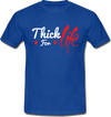 Thick for Life Tshirt