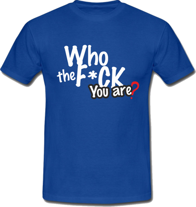 Who the F**K Tshirt