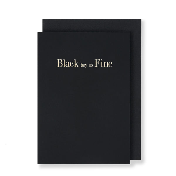 Black Boy So Fine Greeting Card in Black, Front