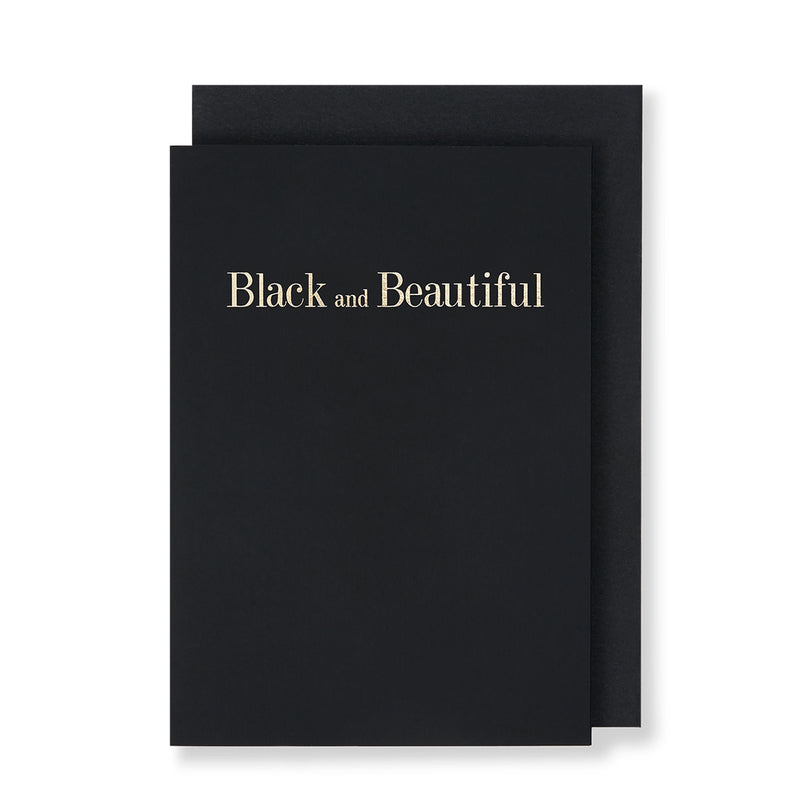 Black and Beautiful Greeting Card in Black, Front