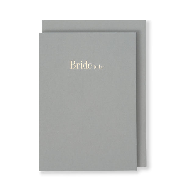 Bride To Be Greeting Card in Grey, Front