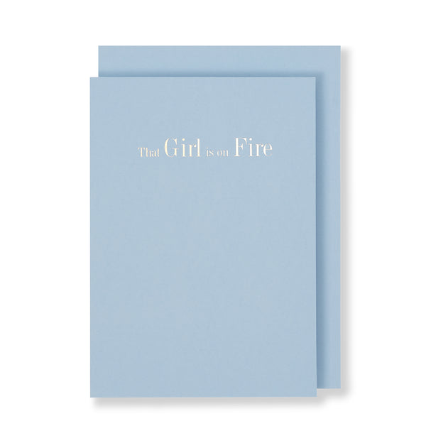 That Girl Is On Fire Greeting Card in Pastel Blue, Front