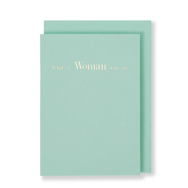 What A Woman You Are Greeting Card in Pastel Green, Front
