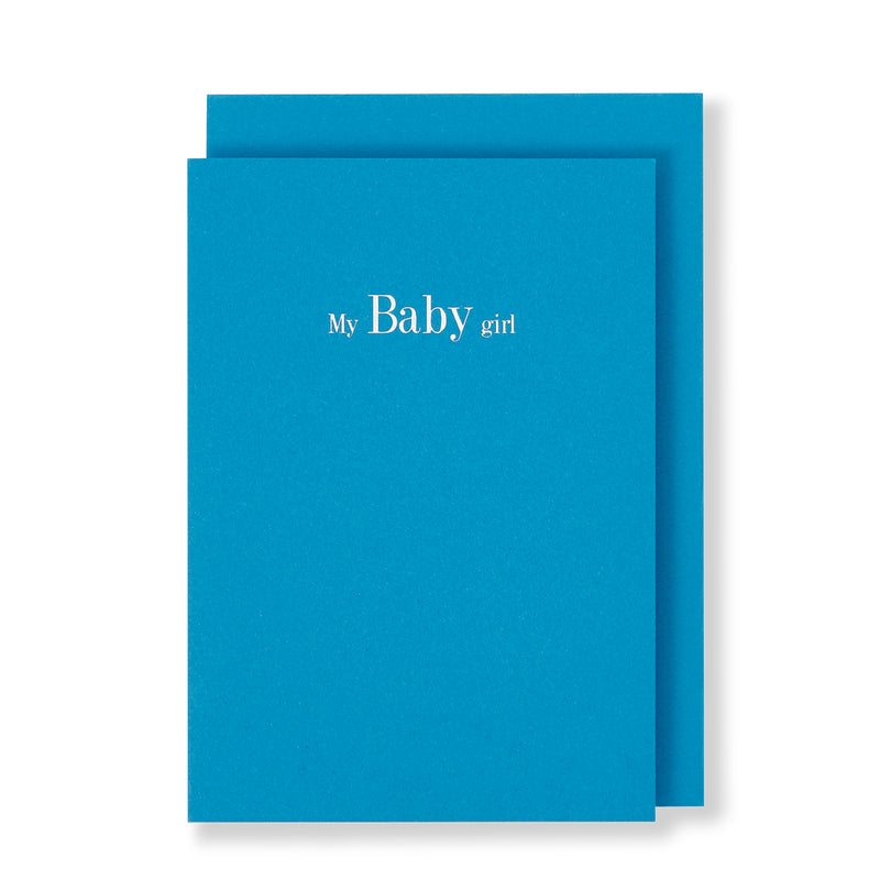 My Baby Girl Card in Tuquoise, Front