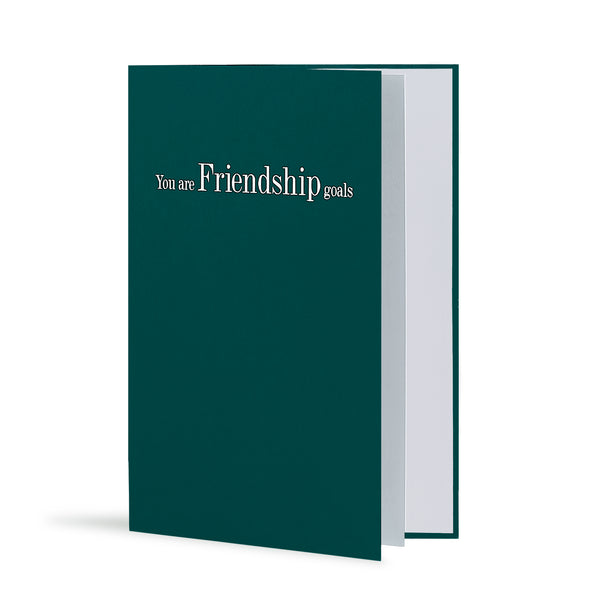 You Are Friendship Goals Greeting Card in Forest Green, Side