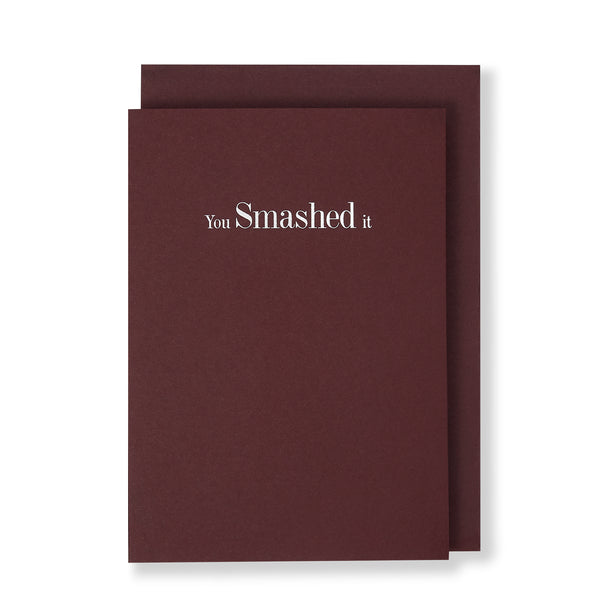 You Smashed It Greeting Card in Burgundy, Front
