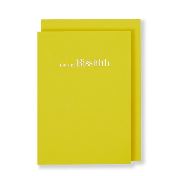 You My Bisshhh Greeting Card in Yellow, Front