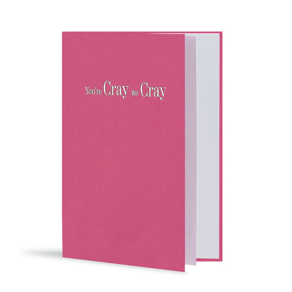 You're Cray We Cray Greeting Card in Ashy Pink, Side