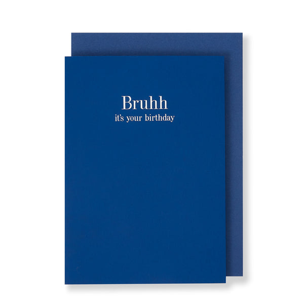 Bruhh It's Your Birthday Greeting Card in Royal Blue, Front