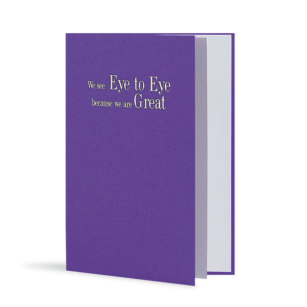 We See Eye To Eye Because We Are Great Greeting Card in Warm Purple, Side