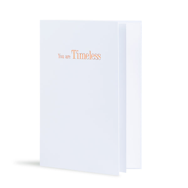 You Are Timeless Greeting Card in White, Side