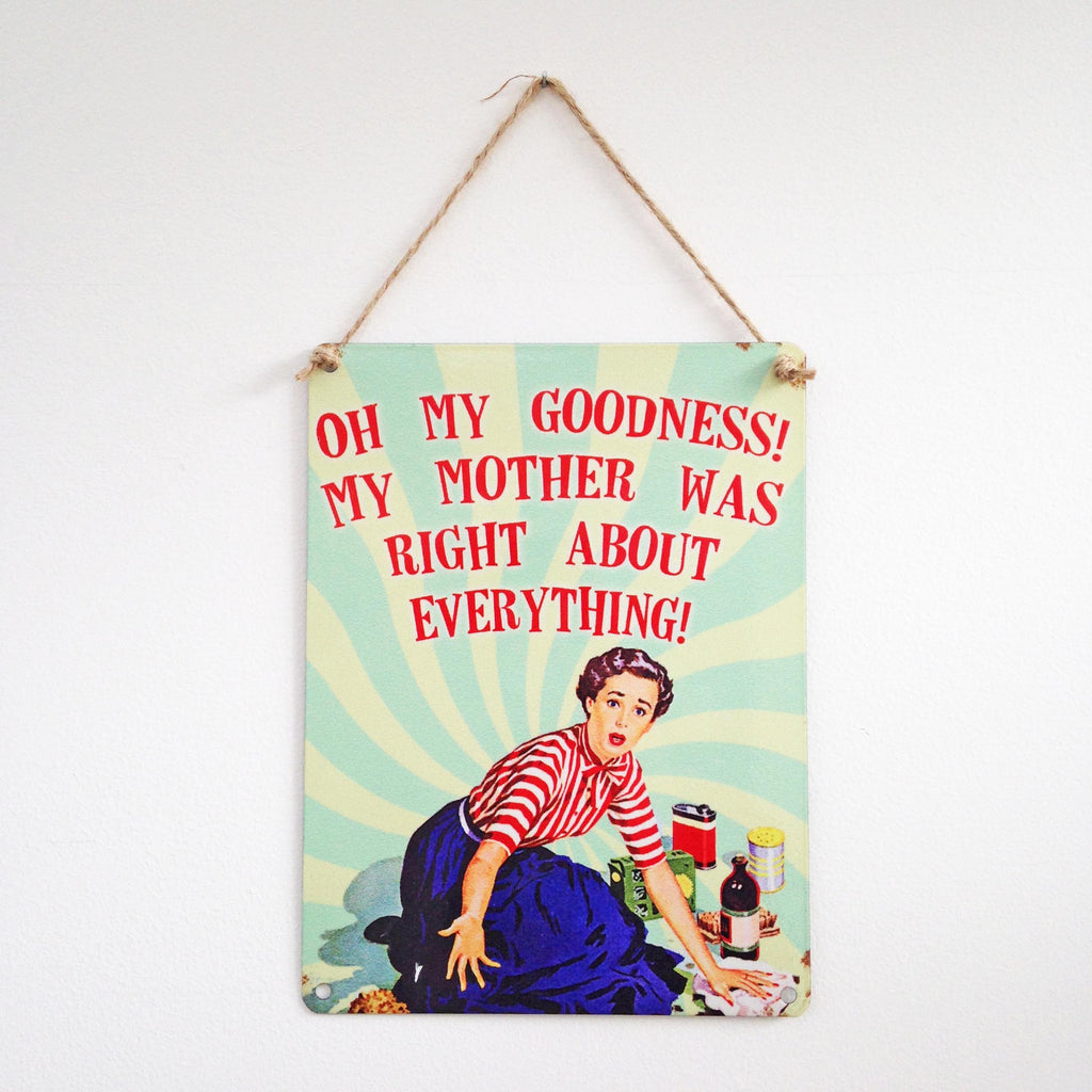 Oh My Goodness! vintage style metal sign