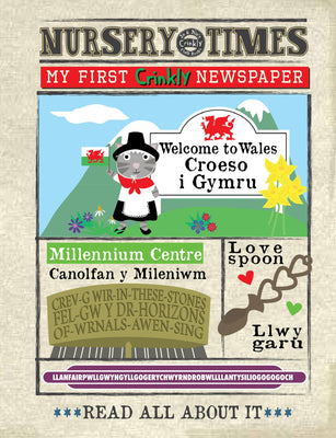 Nursery Times Crinkly Newspaper - Welcome to Wales!