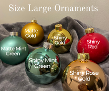 Load image into Gallery viewer, Large Ornaments